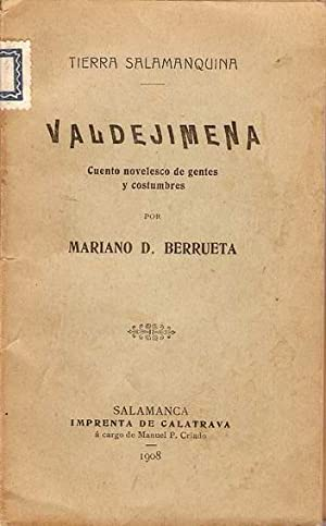 VALDEJIMENA. CUENTO NOVELESCO DE GENTES Y COSTUMBRES: BERRUETA, Mariano D