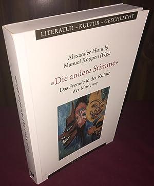Andere Stimme: Das Fremde in Der Kultur: Alexander Honold &