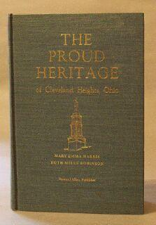 Proud Heritage of Cleveland Heights, Ohio: Harris, Mary Emma; Robinson, Ruth Mills