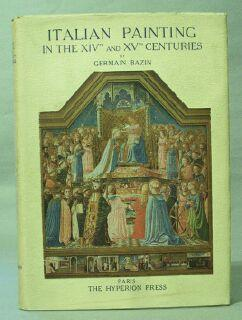 Italian Painting in the XIVth and XVth Centuries: Bazin, Germain