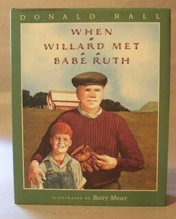 When Willard Met Babe Ruth: Hall, Donald