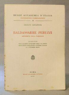 Baldassarre Peruzzi: Architetto Della Farnesina: Giovannoni, Gustavo