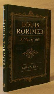 Louis Rorimer: A Man of Style: Pina, Leslie A.