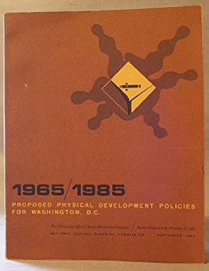 1965/1985 Proposed Physical Development Policies for Washington, D.C.: Rowe, James H. Mrs.