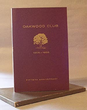 Oakwood Club / 1905-1955 / Fiftieth Anniversary: N.A.