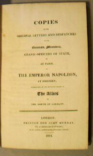 Copies of the Original Letters and Despatches of the Generals, ministers, Grand Officers of state, ...
