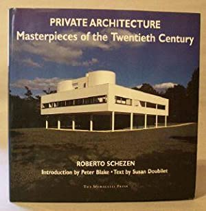 Private Architecture: Masterpieces of the Twentieth Century: Schezen Roberto