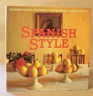 Spanish Style: Slesin, S.; Cliff, Stafford; Rozensztroch, Daniel
