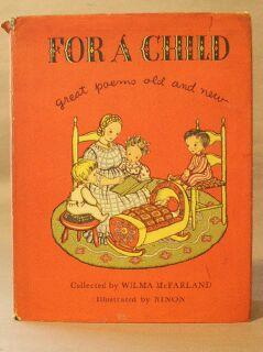For a Child: Great Poems Old and New: McFarland, Wilma