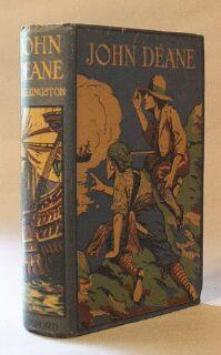 John Deane: His Adventures By Land and Sea: Kingston, W.H.G.
