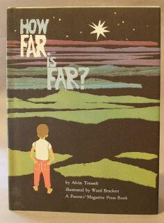 How Far is far?: Tresselt, Alvin