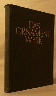 Das Ornamentwerk: Bossert, H. TH.