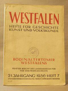 Westfalen / Hefte Fur Geschichte / Kunst Und Volkskunde / Bodenaltertumer Westfalens...