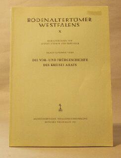 Bodenaltertumer Westfalens X / Die Vor - Und Frugeschichte Des Kreises Ahaus: Voss, Klaus ...