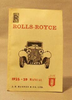 Rolls-Royce, 1925 -39 Manual: J. H. Haynes