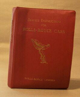 Service Instructions for Rolls-Royce Cars, T.S.D. Publication 2066. Volume I: Rolls-Royce Limited