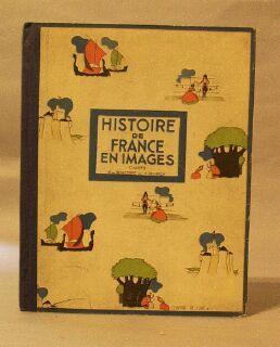 Histoire De France En Images: De Beaucorps A.; P. Heinrich