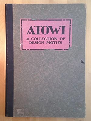 Atowi: A Collection of Design Motifs: Haney, James Parton