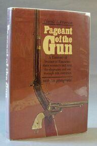 Pageant of the Gun: Peterson, Harold L.