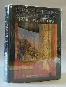 Duncan Phillips and His Collection: Phillips, Marjorie