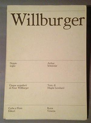 Willburger / Doppio Sogno: Willburger, Peter; Leonhard, Magna (text); Schnitzler, Arthur