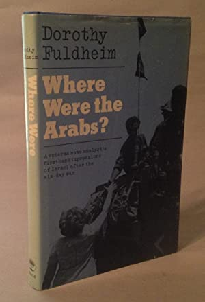 Where Were the Arabs?: Fuldheim, Dorothy