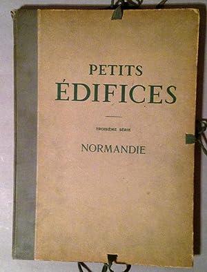 Petits Edifices Troisieme Serie. Normandie Constructions Rurales En Pans De Bois: Bernard, Augustin...