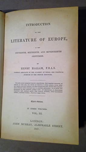 Introduction to the Literature of Europe in the Fifteenth, Sixteenth, and Seventeenth Centuries ( ...