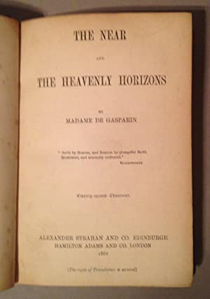 Near and the Heavenly Horizons: Gasparin, Madame De
