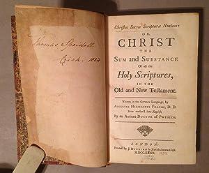 Christus Sacræ Scripturæ Nucleus; or, Christ, the Sum and Substance of All the Holy ...