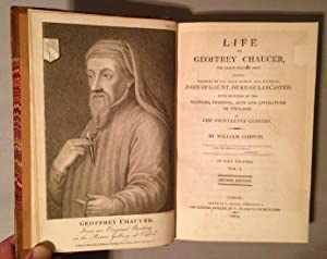 Life of Geoffrey Chaucer, including memoirs of John of Gaunt, Duke of Lancaster: with sketches of ...