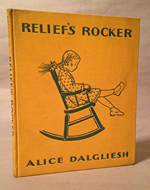 Relief's Rocker: A Story of Sandy Cove and the Sea: Dalgliesh, Alice