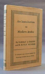 Introduction to Modern Arabic: Ziadeh, Farhat and R. Bayly Winder