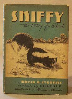 Sniffy: The Story of a Skunk: Stearns, David M.