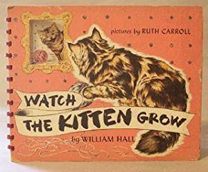 Watch the Kitten Grow: Hall, William
