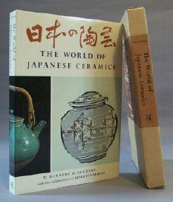 World of Japanese Ceramics: Sanders, Herbert H. (with Collaboration of Kenkichi Tomimoto)