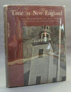 Time in New England: Strand, Paul and Nancy Newhall (editor), Illustrated by Paul Strand