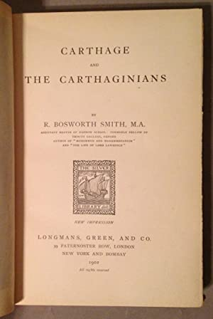 Carthage and the Carthaginians: Smith, R. Bosworth