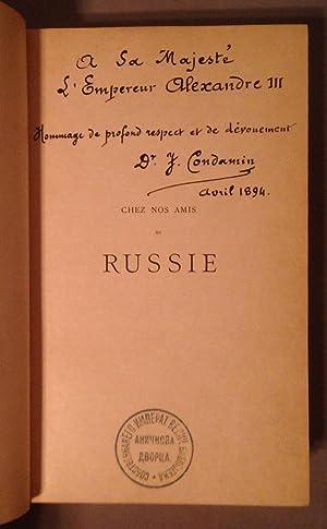 Chez Nos Amis De Russie [Russian Imperial Library]: Condamin, James Dr.