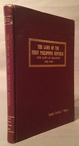 Laws of the First Philippine Republic. (The Laws of the Malolos) 1898-1899: Guevara, Sulpicio (...