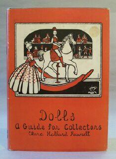 Dolls: a Guide for Collectors: Fawcett, Clara Hallard