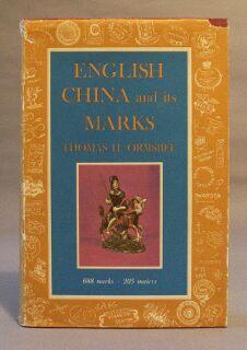 English China and Its Marks: Ormsbee, Thomas H.