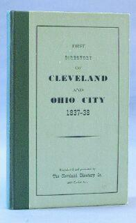 Directory Cleveland and Ohio City, For the Years 1837-38: MacCabe, Julius P. Bolivar