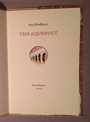 Aqueduct (signed): Bradbury, Ray
