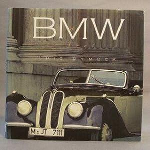BMW : A Celebration: Dymock, Eric