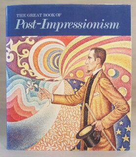 Great Book of Post-Impressionism: Kelder, Diane