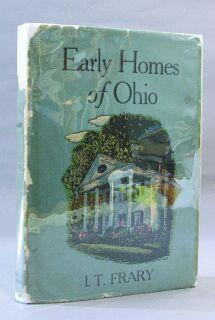 Early Homes of Ohio: Frary, I. T.