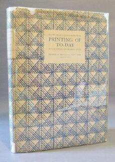 Printing of To-day: An Illustrated Survey of Post - War Typography in europe and the United States:...