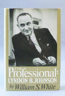 Professional: Lyndon B. Johnson: White, William S.