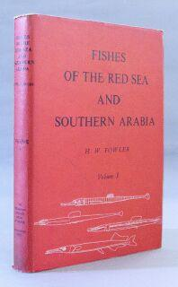 Fishes of the Red Sea and Southern Arabia: Fowler, H. W.